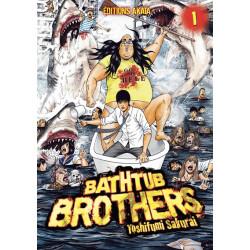 BATHTUB BROTHERS - TOME 1