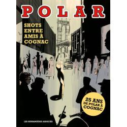 POLAR SHOTS ENTRE AMIS À COGNAC