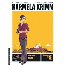 KARMELA KRIMM - TOME 1 - RAMDAM BLUES