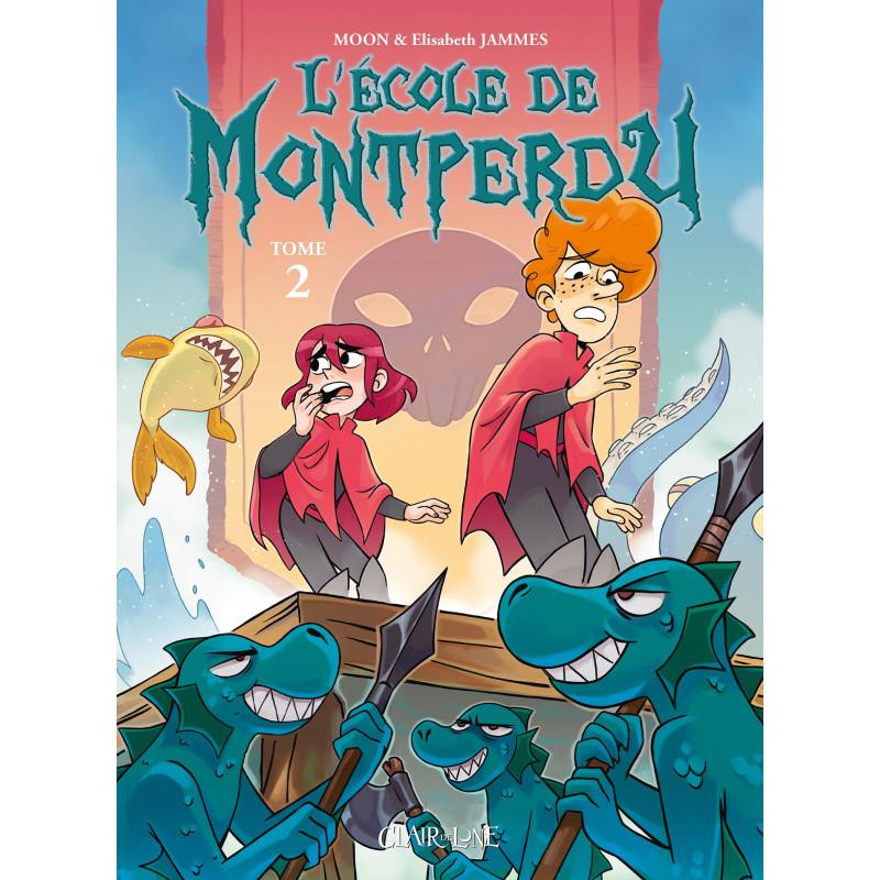 ÉCOLE DE MONTPERDU (L') - TOME 2