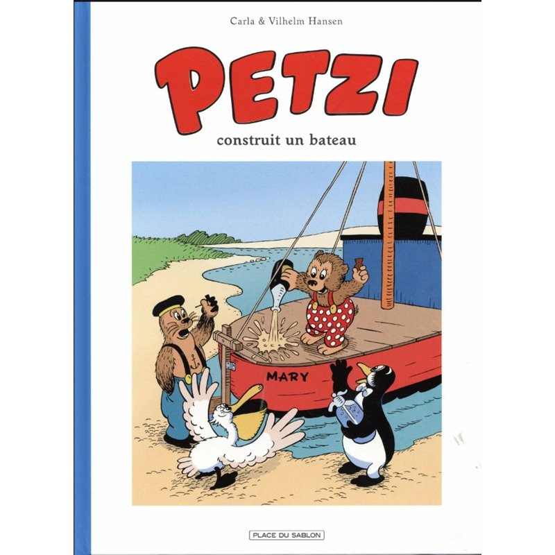 PETZI (PLACE DU SABLON) - 1 - PETZI CONSTRUIT UN BATEAU