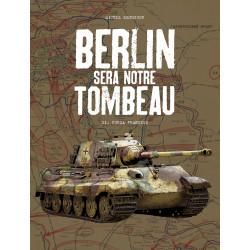 BERLIN SERA NOTRE TOMBEAU T2 - FURIA FRANCESE - GRAND FORMAT N/B
