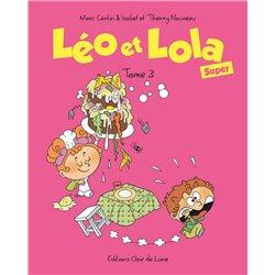 LÉO ET LOLA (SUPER) - TOME 3