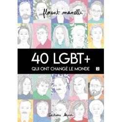 40 LGBT + QUI ONT CHANGÉ LE...