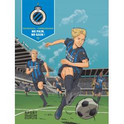 F.C. BRUGGE - TOME 1 - LE...