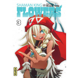 SHAMAN KING FLOWERS - TOME 3
