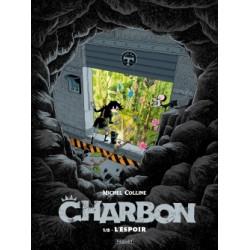 CHARBON - T1 - L'ESPOIR