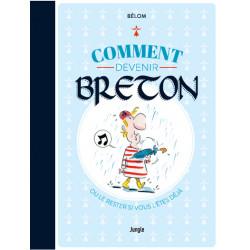 COMMENT DEVENIR BRETON -...