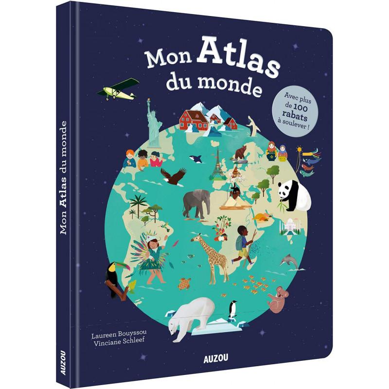 MON ATLAS DU MONDE - AVEC PLUS DE 100 RABATS A SOU
