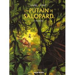 UN PUTAIN DE SALOPARD - 2 -...