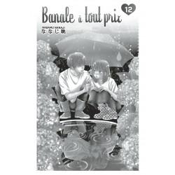 BANALE À TOUT PRIX - TOME 12