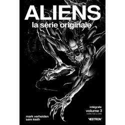 ALIENS, LA SÉRIE ORIGINALE...