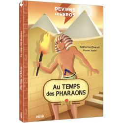 AU TEMPS DES PHARAONS T04 DEVIENS LE HEROS