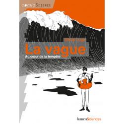 LA VAGUE - AU COEUR DE LA...