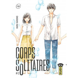 CORPS SOLITAIRES - TOME 2