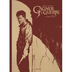 GAGNER LA GUERRE - TOME 3 -...