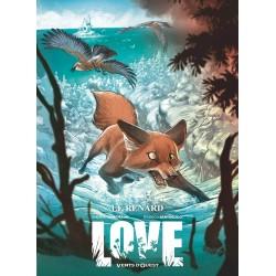 LOVE - TOME 02 - LE RENARD