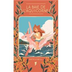 BAIE DE L'AQUICORNE (LA) - LA BAIE DE L'AQUICORNE