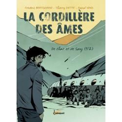 CORDILLÈRE DES ÂMES (LA) - 1 - DE CHAIR ET DE SANG