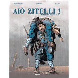 AIÒ ZITELLI - 2 - NOUVEAUX RÉCITS 14-18