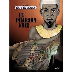 GUY ET SARA - 5 - LE PHARAON NOIR