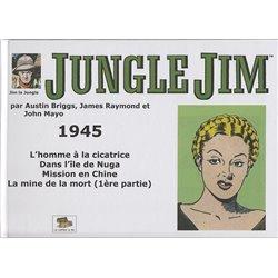 JUNGLE JIM (JIM LA JUNGLE) - STRIPS HEBDOMADAIRES 1945