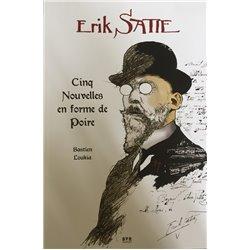 ERIK SATIE - CINQ NOUVELLES EN FORME DE POIRE - ERIK SATIE