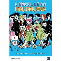 COLLÈGE FOU, FOU, FOU ! (LE) - TOME 1