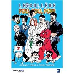 COLLÈGE FOU, FOU, FOU ! (LE) - TOME 7