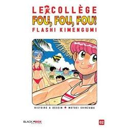 COLLÈGE FOU, FOU, FOU ! (LE) - FLASH! KIMENGUMI - 2 - VOLUME 2