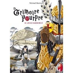 GRIMOIRE POURPRE (LE) - 3 - LE ROI SILENCIEUX