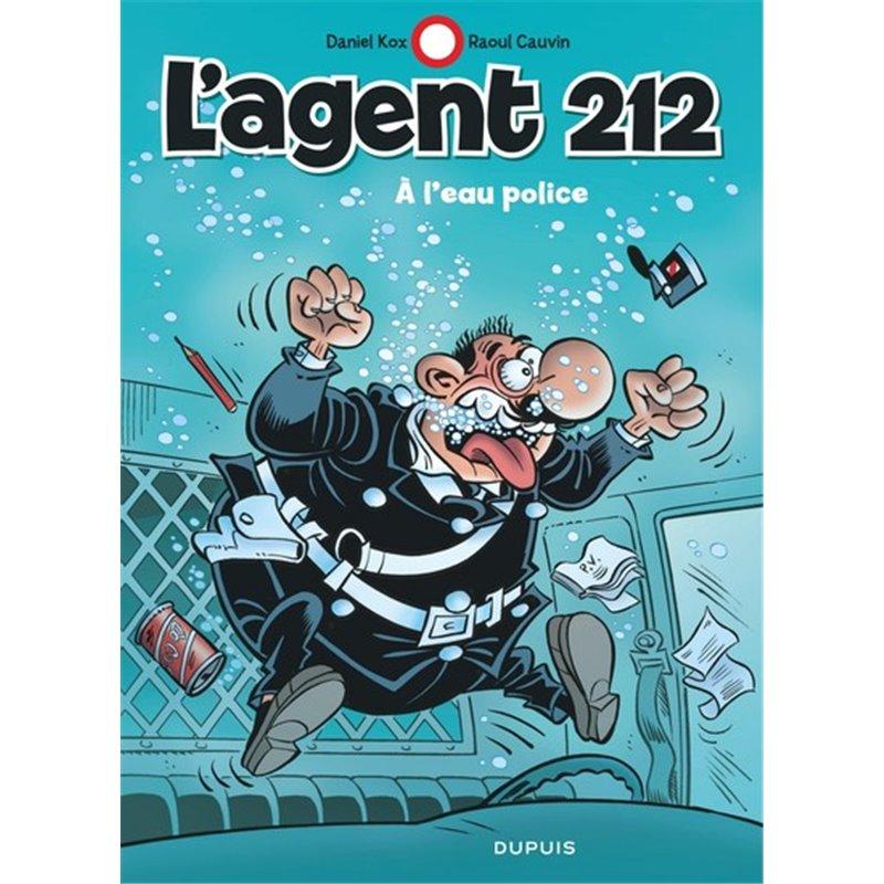 L'AGENT 212 - TOME 26 - À L'EAU POLICE