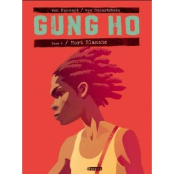 GUNG HO - 5 - MORT BLANCHE