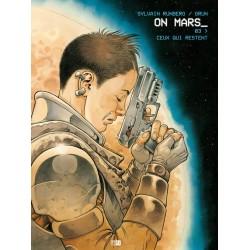 ON MARS - CEUX QUI RESTENT