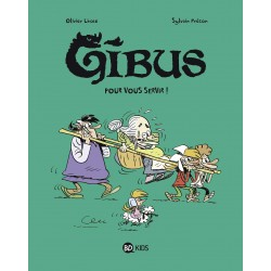 GIBUS, TOME 02 - POUR VOUS...