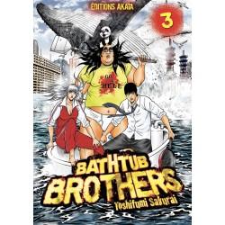 BATHTUB BROTHERS - TOME 3