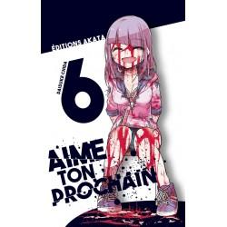 AIME TON PROCHAIN - TOME 6