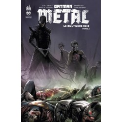 BATMAN METAL : LE MULTIVERS...