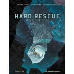 HARD RESCUE T1 - LA BAIE DE L'ARTEFACT