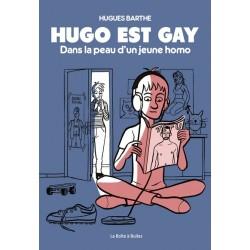 HUGO EST GAY - DANS LA PEAU D'UN JEUNE HOMO