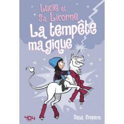 LUCIE ET SA LICORNE - TOME 6 LA TEMPÊTE MAGIQUE