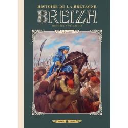 BREIZH HISTOIRE DE LA BRETAGNE T07 - LE TEMPS DES RÉVOLTES