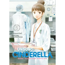 UNSUNG CINDERELLA - TOME 3...