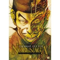 L'HOMME QUI TUA NOBUNAGA T03