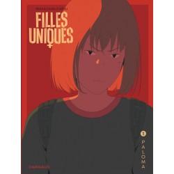 FILLES UNIQUES - TOME 1 - PALOMA