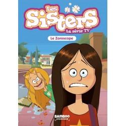 LES SISTERS - LA SÉRIE TV - POCHE - TOME 34 - LE ZOROSCOPE