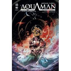 ARTHUR CURRY : AQUAMAN - TOME 3