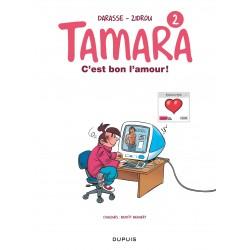TAMARA - TOME 2 - C'EST BON...