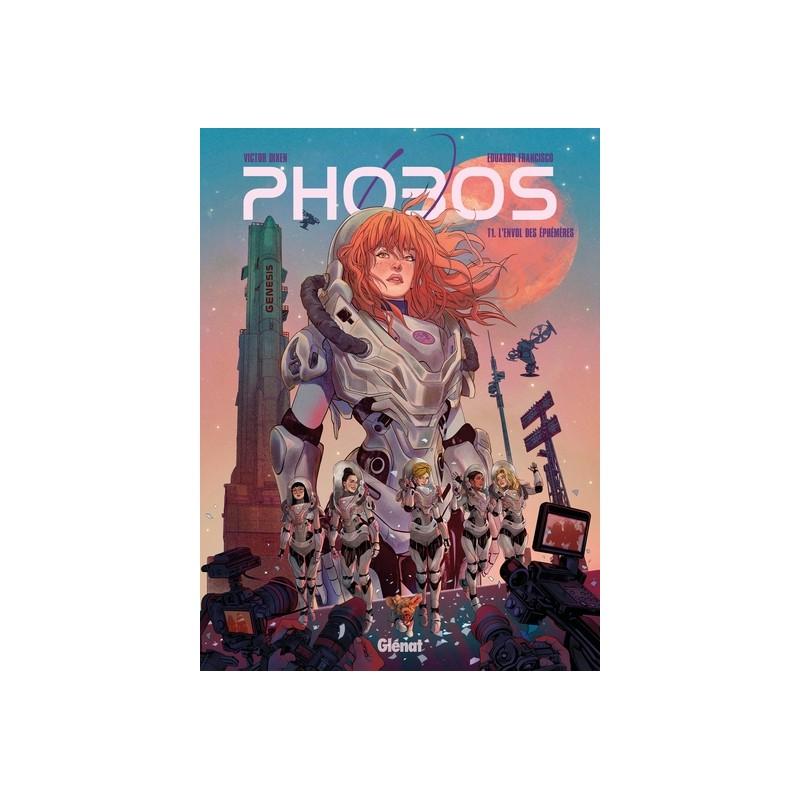 PHOBOS - TOME 01 - L'ENVOL DES ÉPHÉMÈRES