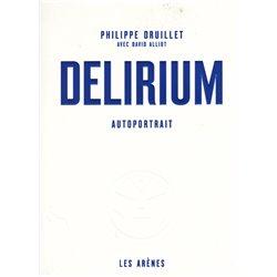 (AUT) DRUILLET - DELIRIUM - AUTOPORTRAIT